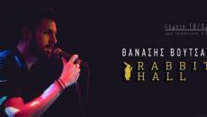 Ο Θανάσης Βούτσας live @ Rabbit Hall 18/2