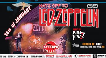 Hats Off To Led Zeppelin Live @ Κύτταρο 14 Ιανουαρίου