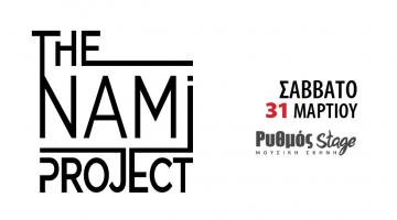 ΤheNamiProject με τον Πέτρο Σαριδάκη @ Ρυθμός Stage | Σάββατο 31 Μαρτίου