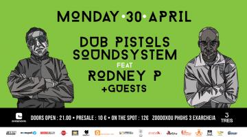 Dub Pistols Soundsystem | feat. Rodney P + Guests @ TRES 30/04