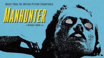 Manhunter Original Motion Picture Music