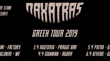 Οι Naxatras σε ελληνική περιοδεία την άνοιξη – τελικός προορισμός η Αθήνα   Όλο το πρόγραμμα