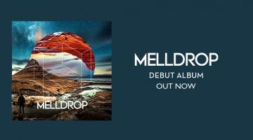 Οι  Melldrop κυκλοφορούν το ντεμπούτο τους άλμπουμ
