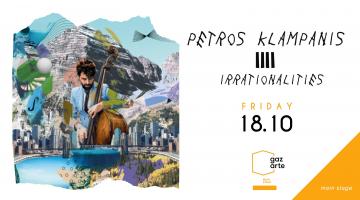 ΠΕΤΡΟΣ ΚΛΑΜΠΑΝΗΣ | Irrationalities live & παρουσίαση νέου άλμπουμ | 18 Οκτωβρίου στο GAZARTE