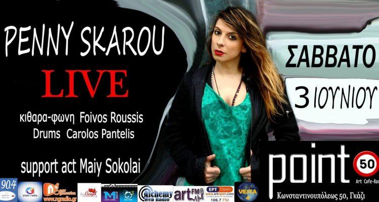 Penny Skarou Live @ Point 50