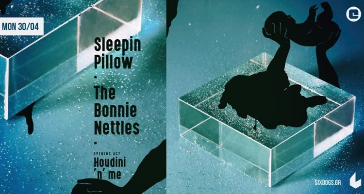 Double Bill Show | Sleepin Pillow & The Bonnie Nettles | six d.o.g.s | 30.4