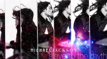 """""""Slave To The Rhythm"""": Δείτε το νέο  βίντεο κλιπ του Michael Jackson"""