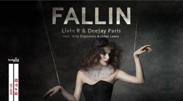 Νέο single από Livin R & DeeJay Paris: FALLIN feat. Mike Diamondz & Jaden Lewis