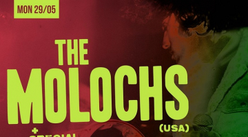 THE MOLOCHS | Έρχονται τη Δευτέρα 29 Μαίου στο six d.o.g.s. | Opening Act: Montero & Last Details