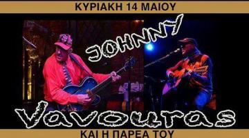 Ο Johny Vavouras στο HolyWood Stage @ Κυριακή 14/5