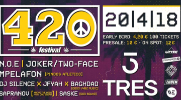 420 Festival Greece | Tres Athens | Παρασκευή 20 Απριλίου