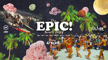 The EPIC Beach Party | Bolivar Beach Bar | 4.5.2018