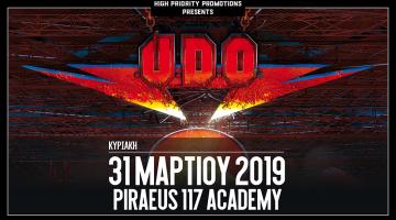 Οι U.D.O. στην Ελλάδα! | Κυριακή 31 Μαρτίου @ Piraeus 117 Academy