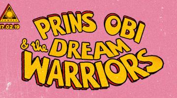 Prins Obi & The Dream Warriors ζωντανά στην Αθήνα – Temple (Ιάκχου 17, Γκάζι)