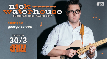 Nick Waterhouse + George Zervos (opening act) 30/3 at Fuzz Live Music Club