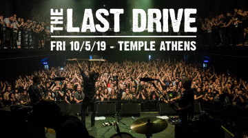 The Last Drive ζωντανά στην Αθήνα | Temple 10/5