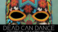 Dead Can Dance | ΕΞΑΝΤΛΗΘΗΚΑΝ τα εισιτήρια του ΑΝΩ Διαζώματος για τη συναυλία τους στο Ηρώδειο στις 3/7