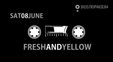 Fresh and Yellow κάνουν το τελευταίο party για τη σεζόν στο Bios