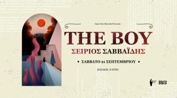 The Boy + Σείριος Σαββαΐδης Live 21/09 Death Disco