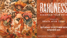 Baroness @ Gagarin 205 | Σάββατο 19 Οκτωβρίου | Last Details