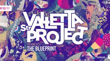 Six d.o.g.s  Valletta Str Project – The Blueprint Σάββατο 2/11