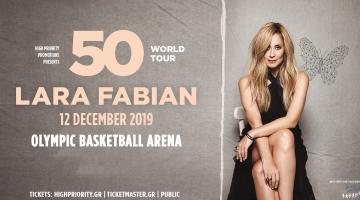 "Lara Fabian ""50 World Tour 2019"" @ Κλειστό Γήπεδο ΟΑΚΑ   Πέμπτη 12 Δεκεμβρίου 2019"