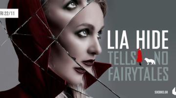 "Lia Hide ""tells no fairytales"" Live @ six d.o.g.s | Παρασκευή 22 Νοεμβρίου"
