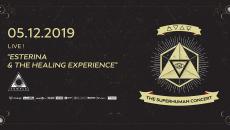 """Esterina & The Healing Experience"" παρουσιάζουν το Superhuman  Temple 5/12"