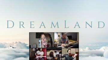 DreamLand | ένα επικό τραγούδι τον καιρό της καραντίνας | video