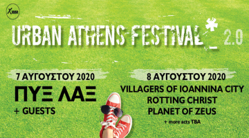 Urban Athens Festival 2.0 | ΠΥΞ ΛΑΞ | VILLAGERS OF IOANNINA CITY | 7 & 8 Αυγούστου 2020 | Terra Vibe Park