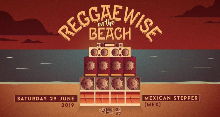 REGGAEWISE on the BEACH @ Α' Πλαζ Αλίμου | Σάββατο 29 Ιουνίου